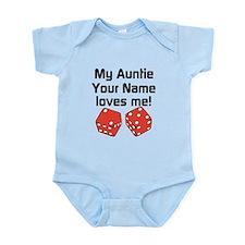 My Auntie Loves Me Dice (Custom) Body Suit