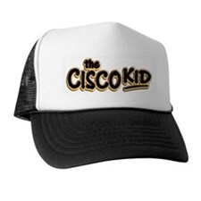 Cisco Kid Trucker Hat
