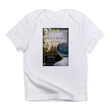Dreaming Spies Infant T-Shirt