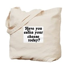 cheese today Tote Bag
