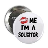 "Kiss Me I'm A Solicitor 2.25"" Button (10 pack)"