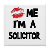 Kiss Me I'm A Solicitor Tile Coaster