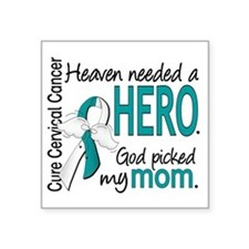 "Cervical Cancer HeavenNeede Square Sticker 3"" x 3"""