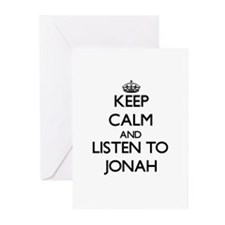 Keep Calm and Listen to Jonah Greeting Cards