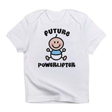 Future powerlifter Infant T-Shirt