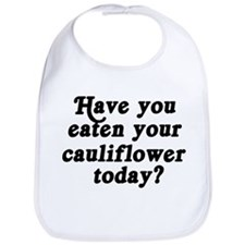 cauliflower today Bib