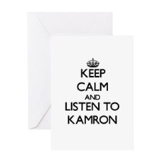 Keep Calm and Listen to Kamron Greeting Cards