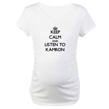 Keep Calm and Listen to Kamron Shirt