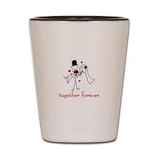 Together Forever Shot Glass