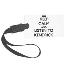 Keep Calm and Listen to Kendrick Luggage Tag