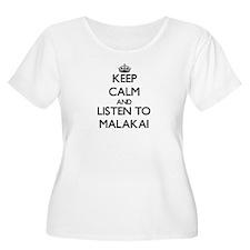 Keep Calm and Listen to Malakai Plus Size T-Shirt