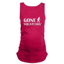 Gone Squatchin Maternity Tank Top
