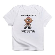 Baby Sister - Customize! Infant T-Shirt