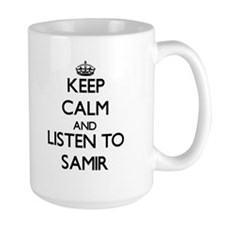 Keep Calm and Listen to Samir Mugs