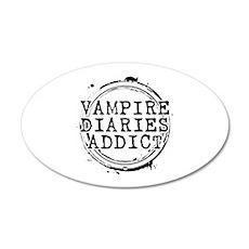 Vampire Diaries Addict 22x14 Oval Wall Peel