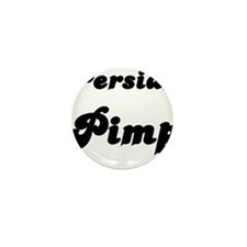 PERSIAN PIMP Mini Button (10 pack)