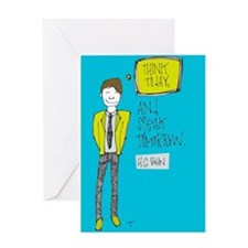 Think Today, Act Tomorrow Greeting Cards