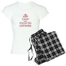 Keep Calm and focus on Cheyanne Pajamas