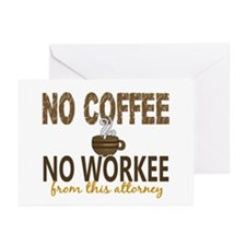 Attorney No Coffee No Wo Greeting Cards (Pk of 10)