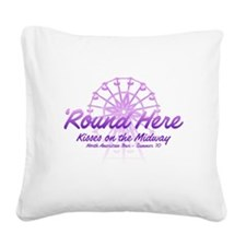 Round Here Square Canvas Pillow