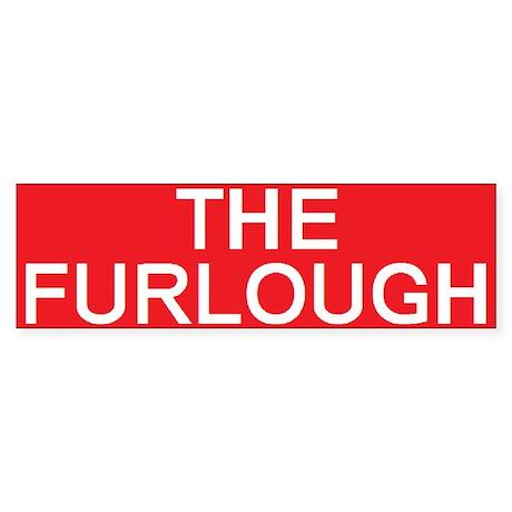 stop the furlough Bumper Sticker