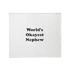 World's Okayest Nephew Throw Blanket