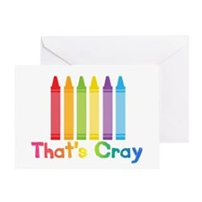 Thats Cray Greeting Cards