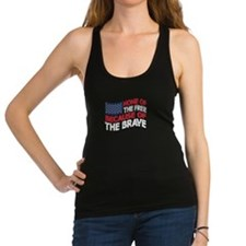 home of the free because of the brave Racerback Ta