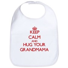 Keep Calm and HUG your Grandmama Bib