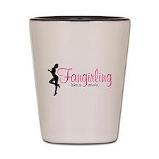 Fangirling - like a mofo Shot Glass