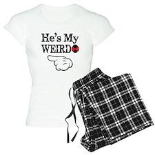 Hes My Weirdo Couple Pajamas