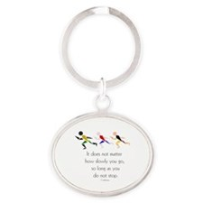RUNNERS - It does not matter how slo Oval Keychain