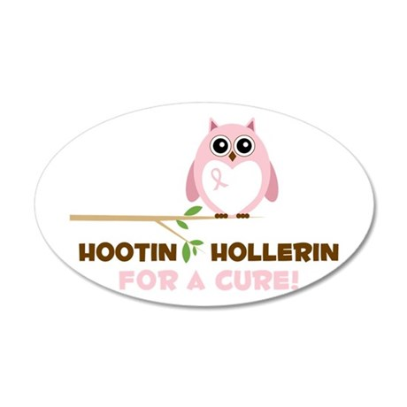 Hootin Hollerin Wall Decal