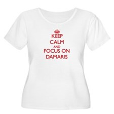 Keep Calm and focus on Damaris Plus Size T-Shirt