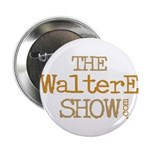 WalterEShow.com Official Merc Button