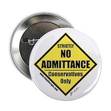 """No Admittance 2.25"""" Button"""