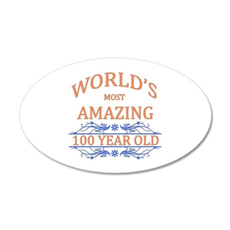 World's Most Amazing 100 Yea 35x21 Oval Wall Decal