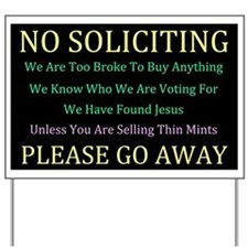 Do Not Solicit Yard Sign
