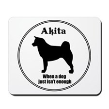 Akita Enough Mousepad