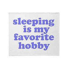 Sleeping Is My Favorite Hobby Throw Blanket