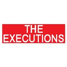 stop the executions Bumper Bumper Sticker