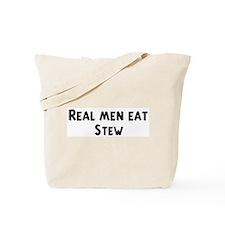 Men eat Stew Tote Bag