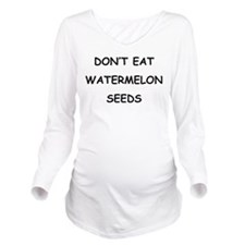 DONT EAT WATERMELON SEEDS. PREGNANCY HUMOR. Long S