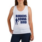 Birders Gonna Bird Women's Tank Top
