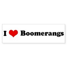 I Love Boomerangs Bumper Bumper Sticker