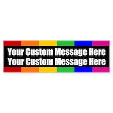 2 LINES CUSTOM Rainbow Gay Pride Bumper Bumper Sticker