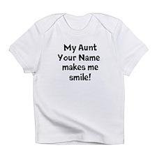 My Aunt Makes Me Smile (Custom) Infant T-Shirt