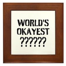 Worlds Okayest   Personalized Framed Tile