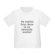 My Favorite Auntie (Custom) T-Shirt