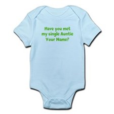 Have You Met My Single Auntie (Custom) Body Suit